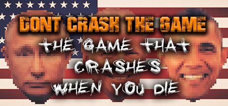 Don't Crash - The Political Game