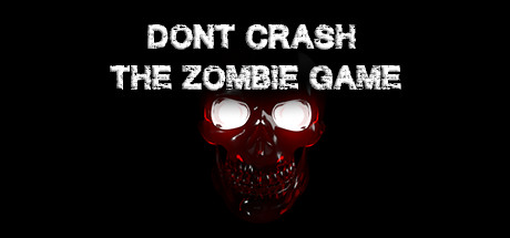 Don't Crash - The Zombie Game