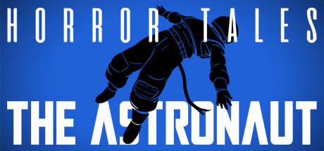 HORROR TALES: The Astronaut