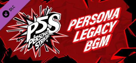Persona 5 Strikers - Legacy BGM Pack