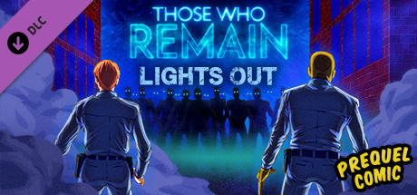 Those Who Remain - Lights Out Comic