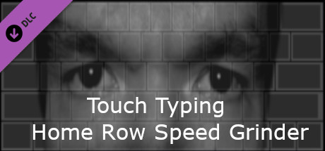 Touch Typing Home Row Speed Grinder - Eyes Only Skin