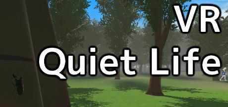 VR Quiet Life