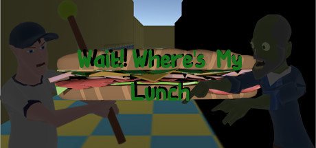 Wait! Where's My Lunch