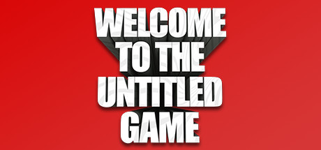 Welcome To The Untitled Game