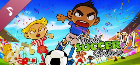 World Soccer Strikers '91 Soundtrack