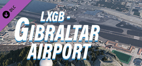 X-Plane 11 - Add-on: Skyline Simulations - LXGB - Gibraltar Airport