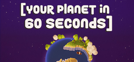 your planet in 60 seconds