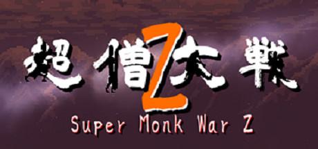 Super Monk War Z