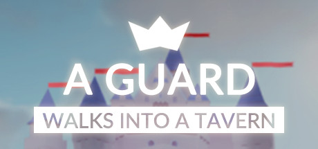 a guard walks into a tavern
