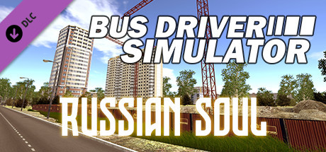Bus Driver Simulator - Russian Soul