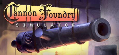 Cannon Foundry Simulator