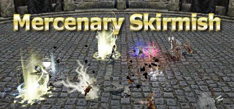 Mercenary Skirmish