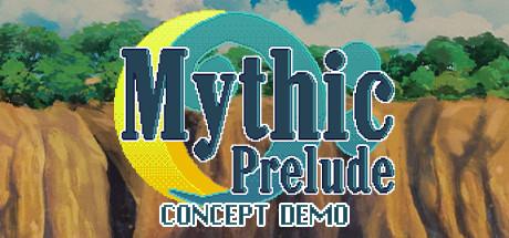 Mythic Prelude - Concept Demo
