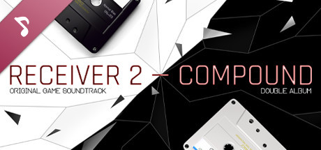Receiver 2 Compound Soundtrack