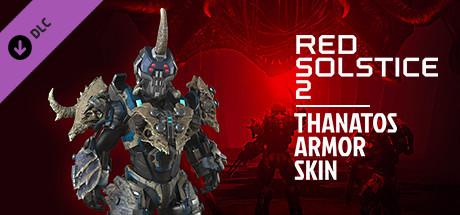 Red Solstice 2: Survivors - Thanatos Armor Skin