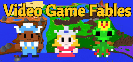 Video Game Fables