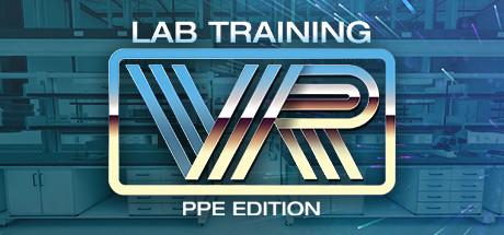 LabTrainingVR: Personal Protective Equipment Edition