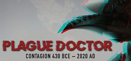 Plague Doctor- Contagion: 430 BCE-2020 AD