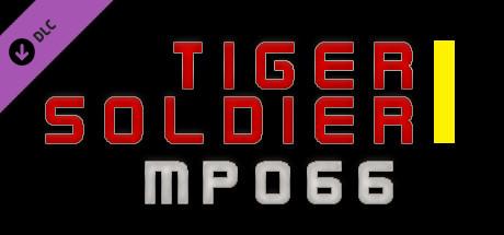 Tiger Soldier Ⅰ MP066
