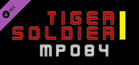 Tiger Soldier Ⅰ MP084