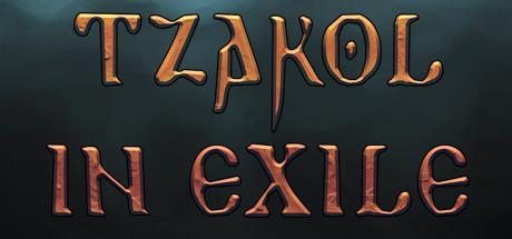 Tzakol in Exile