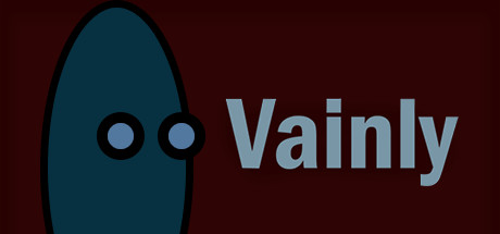 Vainly