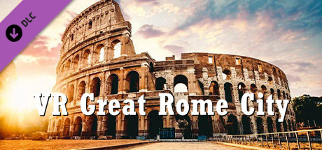 VR Great Rome City