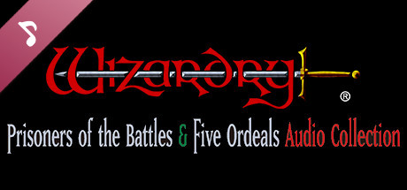 Wizardry: Prisoners of the Battles & The Five Ordeals Audio Collection