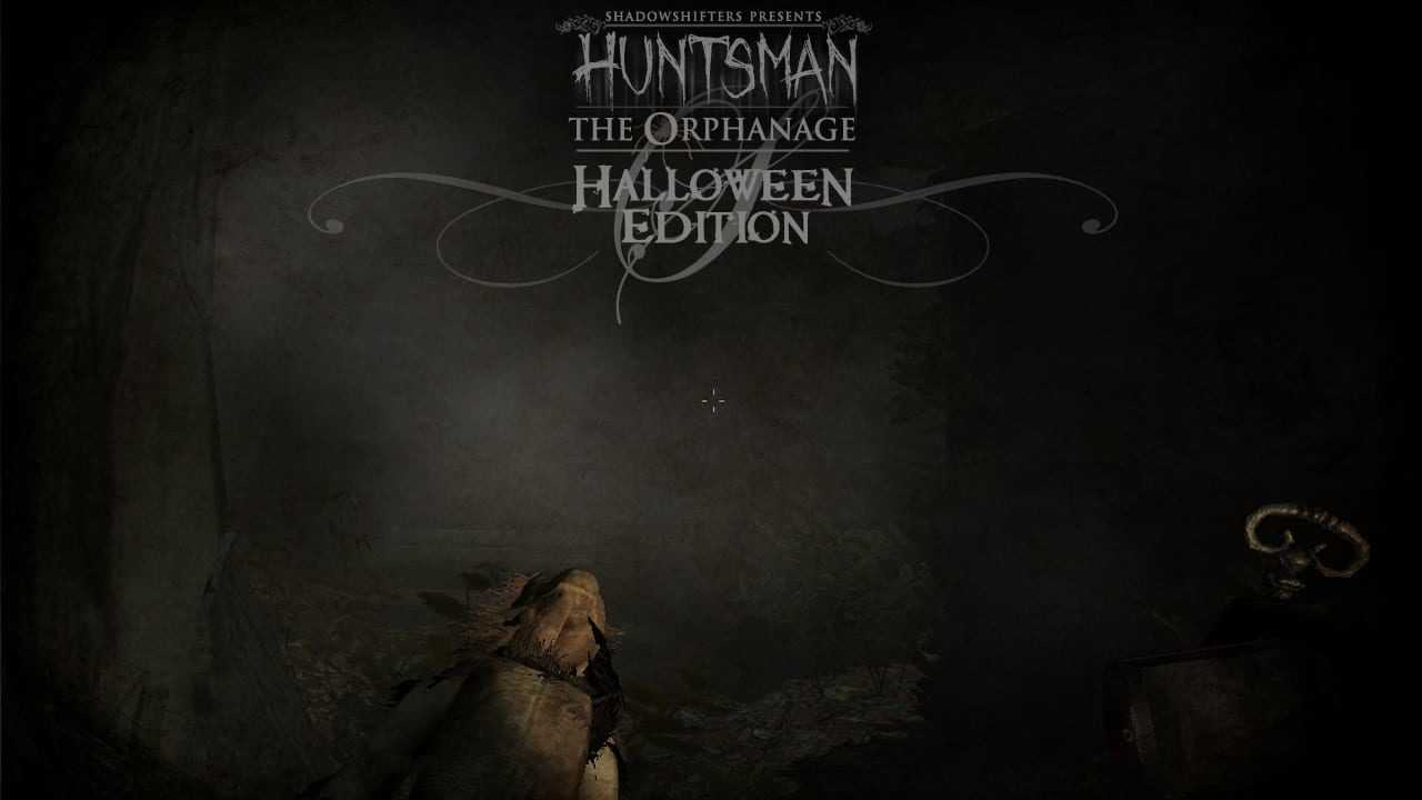 Huntsman - The Orphanage Halloween Edition